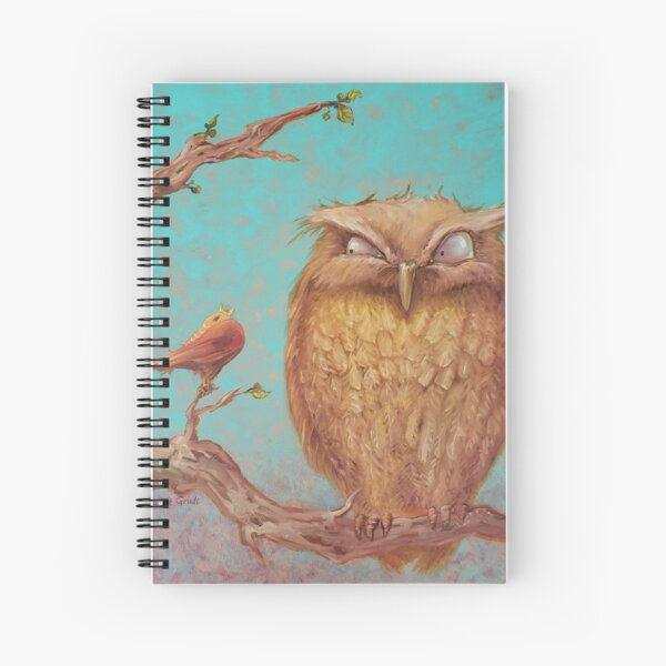 Owl and Robin - Not Every Bird Wants to be Early Spiral Notebook