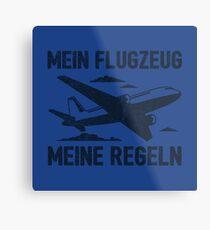 Mein Flugzeug Meine Regeln - Lustiges Piloten Geschenk Metallbild