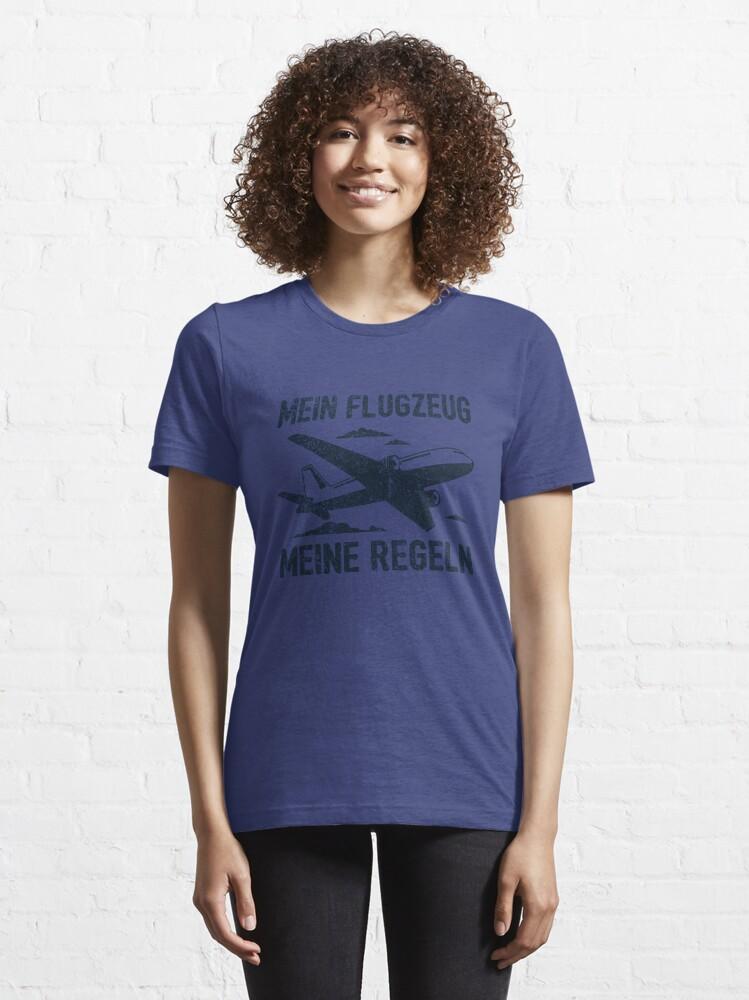 Alternate view of Mein Flugzeug Meine Regeln - Lustiges Piloten Geschenk Essential T-Shirt