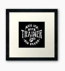 Weil Ich Der Trainer Bin Darum - Lustiges Trainer Geschenk Gerahmtes Wandbild