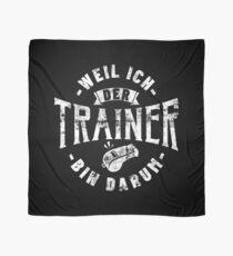 Weil Ich Der Trainer Bin Darum - Lustiges Trainer Geschenk Tuch