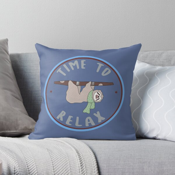 Time To Relax  - Cute Sloth Badge Art Throw Pillow