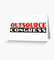 Outsource Congress Greeting Card