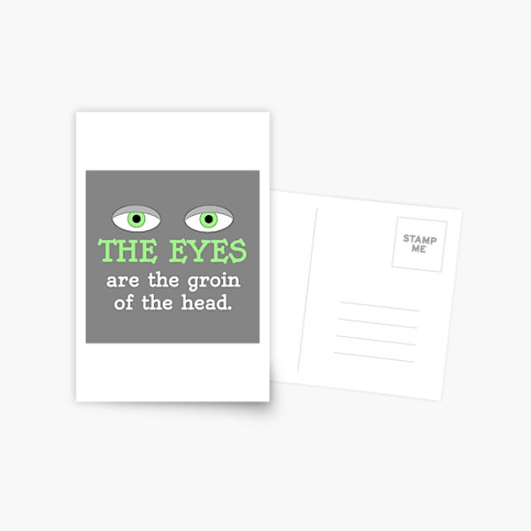The eyes are the groin of the head (for darker colored shirts) Postcard