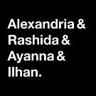 Alexandria & Ilhan & Ayanna & Rashida. (for darker shirts) by TVsauce