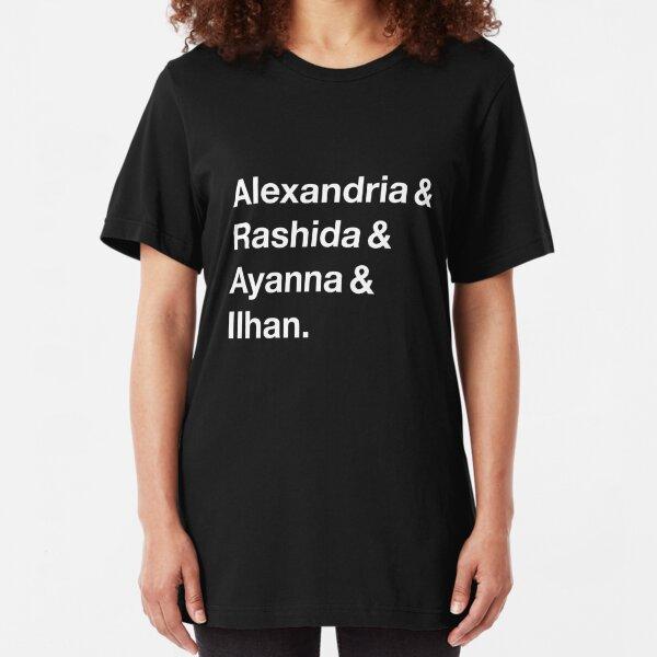 Alexandria & Ilhan & Ayanna & Rashida. (for darker shirts) Slim Fit T-Shirt