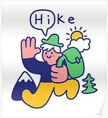 Friendly Hiker Poster