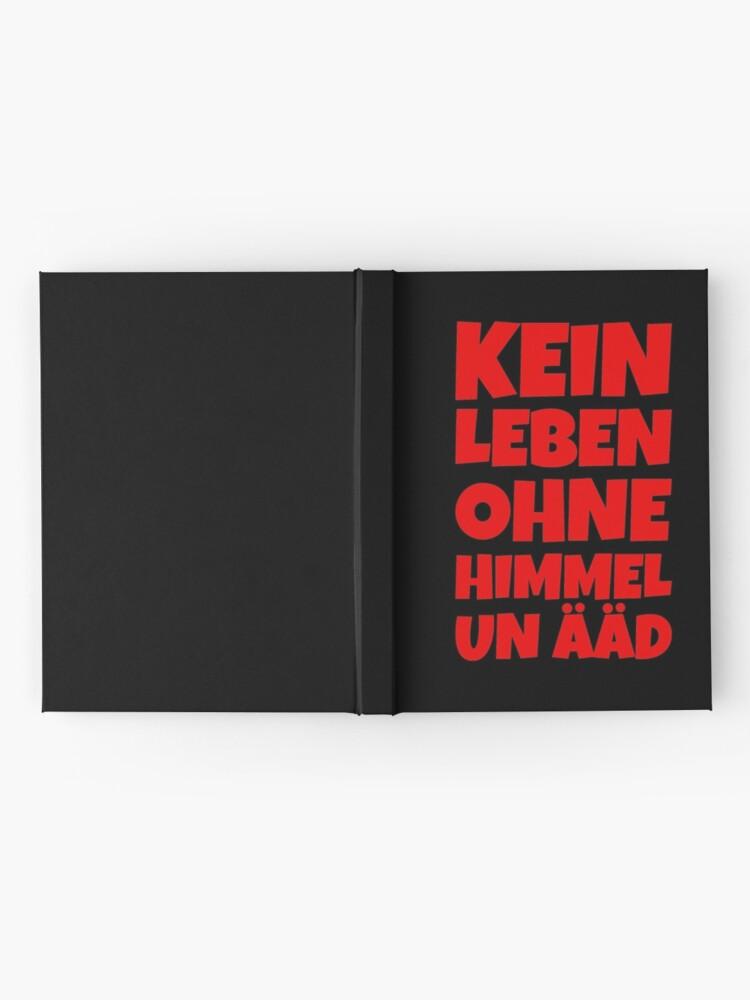 Alternative Ansicht von Kein Leben ohne Himmel un Ääd (Rot) Kölscher Spruch Notizbuch