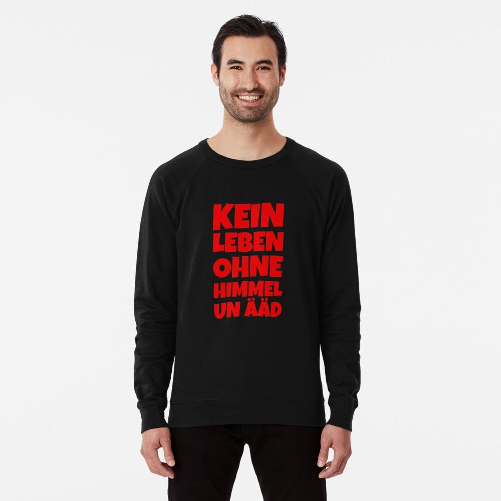Kein Leben ohne Himmel un Ääd (Rot) Kölscher Spruch Leichter Pullover