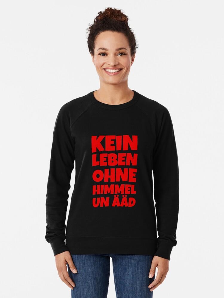 Alternative Ansicht von Kein Leben ohne Himmel un Ääd (Rot) Kölscher Spruch Leichter Pullover