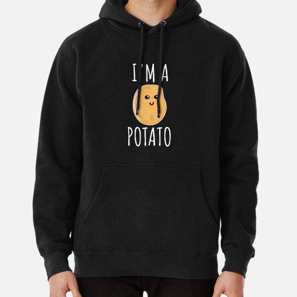 I'm a Potato - Funny Potato gift Pullover Hoodie