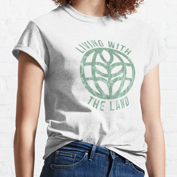 Living with the Land Vintage Classic T-Shirt