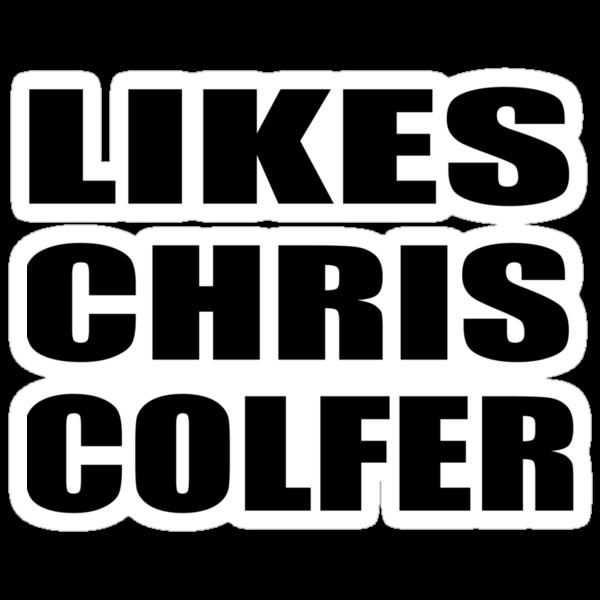 LIKES CHRIS COLFER by Jboo88