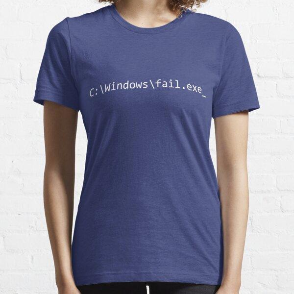 Windows Fail Command Essential T-Shirt