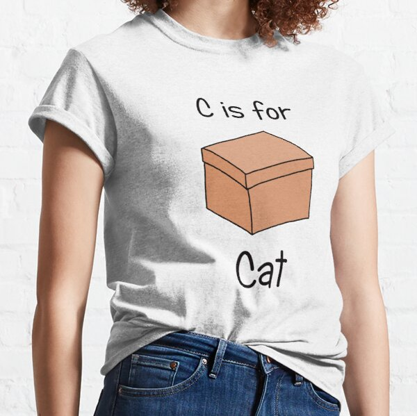 C is for Cat Classic T-Shirt