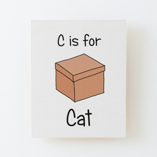 C is for Cat Wood Mounted Print