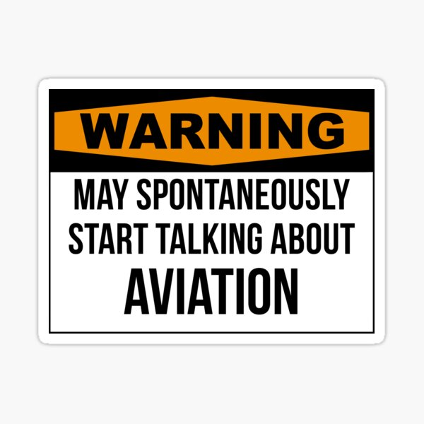 Aviation quote Sticker