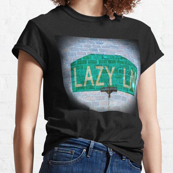 Lazy Lane Classic T-Shirt