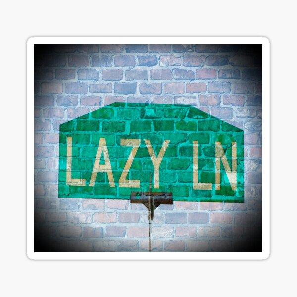 Lazy Lane Sticker