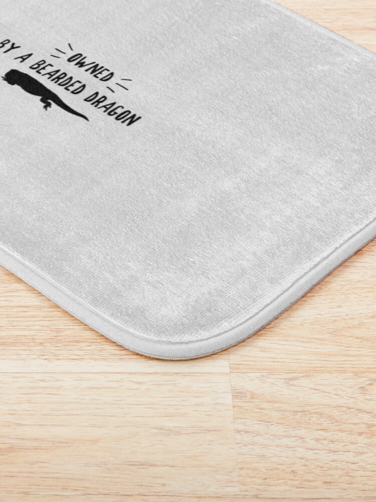 Alternate view of Owned By A Bearded Dragon Bath Mat