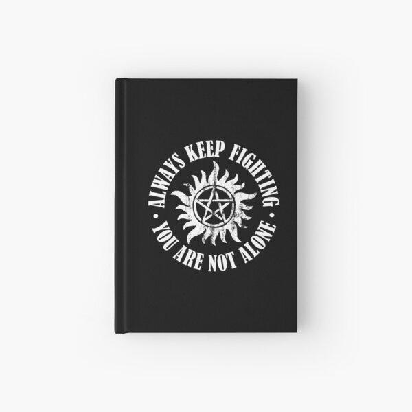 Always Keep Fighting - White Hardcover Journal