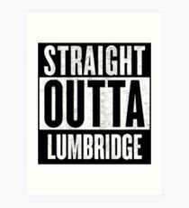 Straight Outta Lumbridge Art Print
