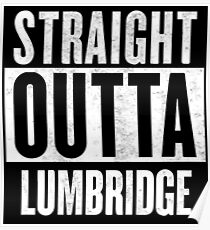 Straight Outta Lumbridge Poster