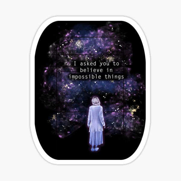 "The OA ""I asked you to believe in impossible things"" Sticker"