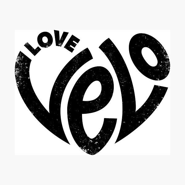 Love Velo, Love Cycling - Black Photographic Print