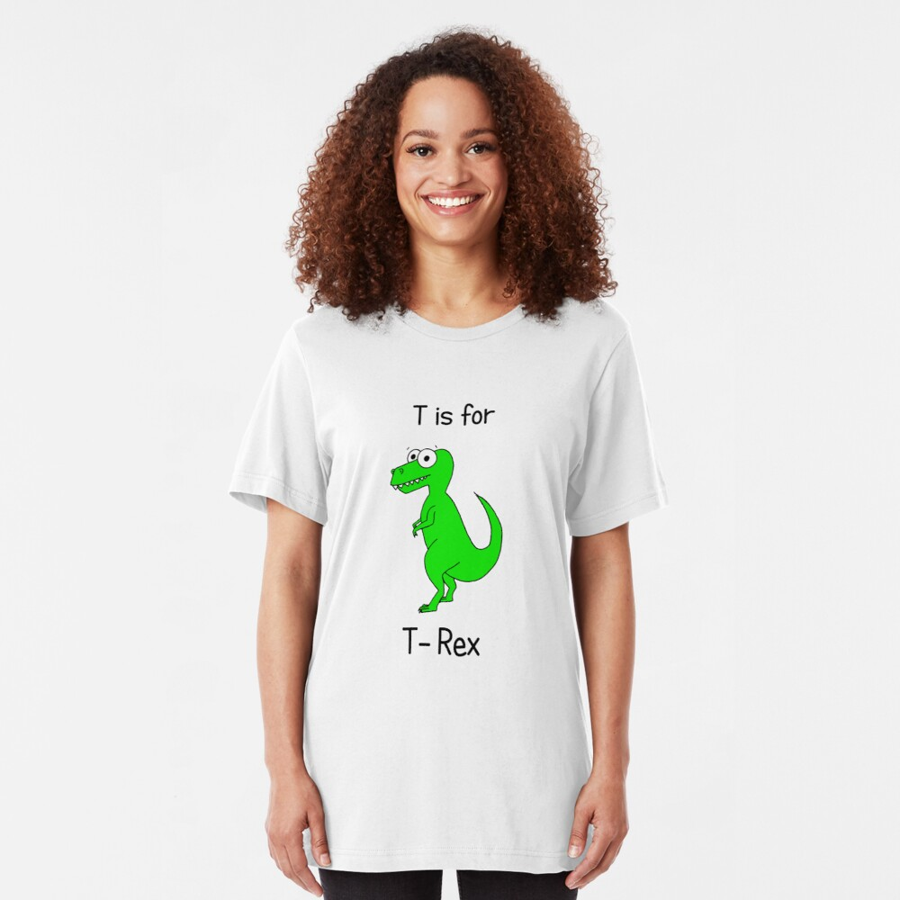 T is for T-Rex Slim Fit T-Shirt