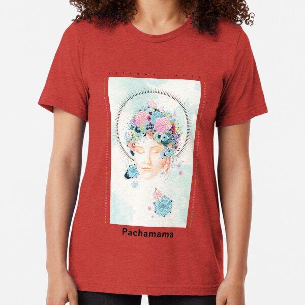 Pachamama by Yellena James Tri-blend T-Shirt