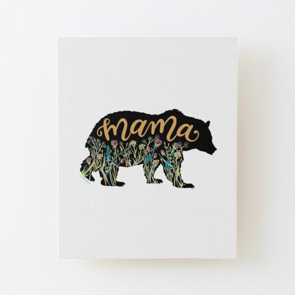 Mama Bear with Wildflowers Hand Lettered Illustration Wood Mounted Print