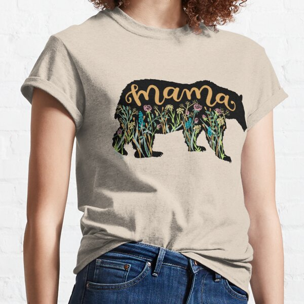 Mama Bear with Wildflowers Hand Lettered Illustration Classic T-Shirt