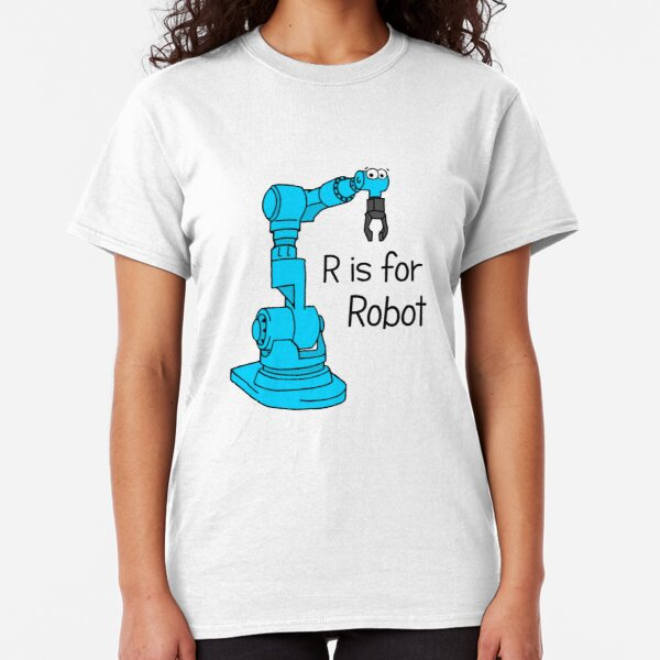 R is for Robot Classic T-Shirt