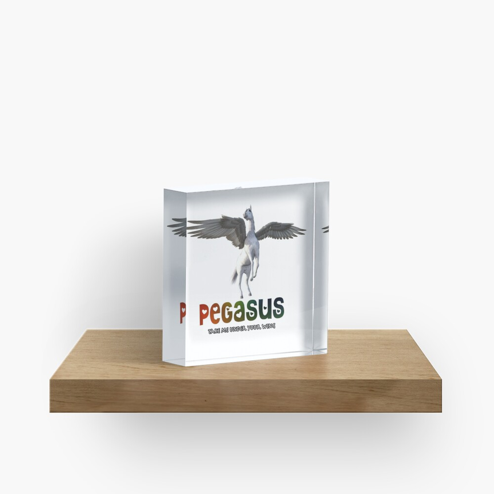 Pegasus - Take me under your wing Acrylic Block