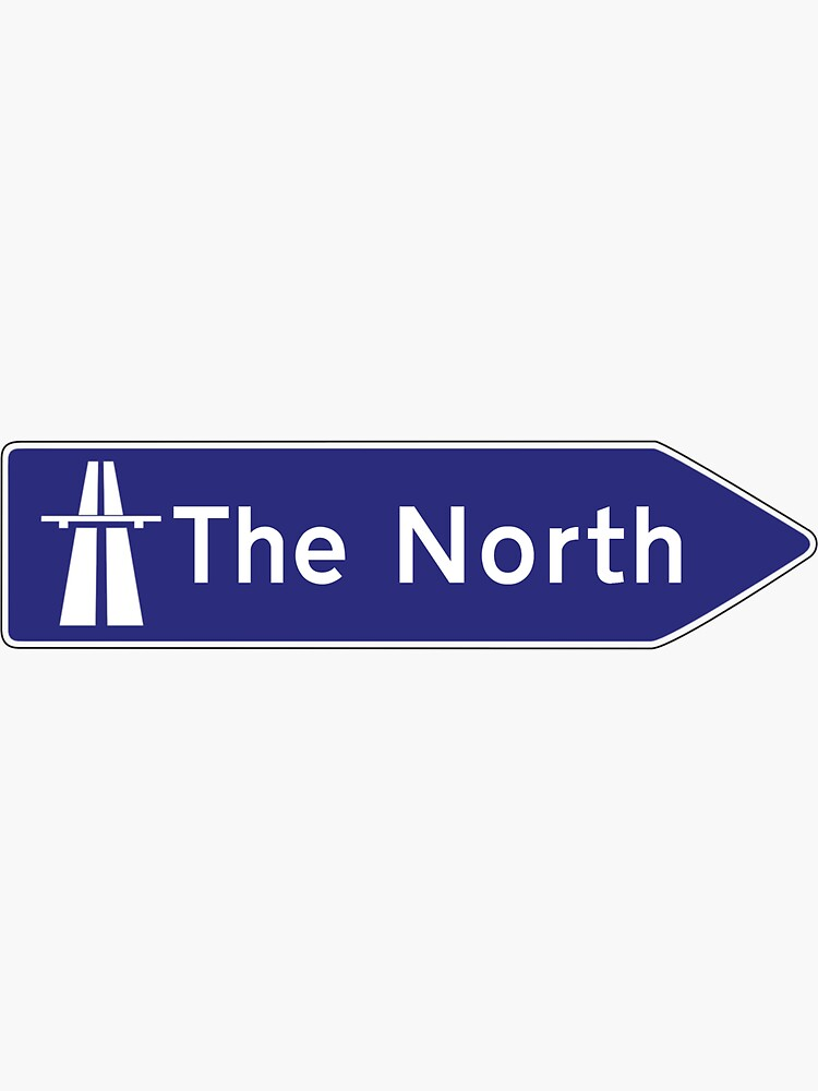 The North uk motorway sign by qlobba
