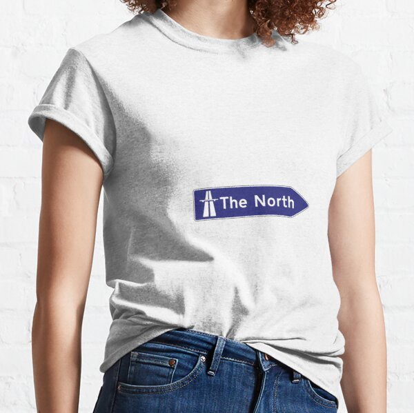 The North uk motorway sign Classic T-Shirt