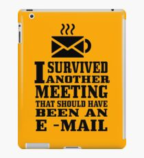 I survived another meeting geek funny nerd iPad Case/Skin