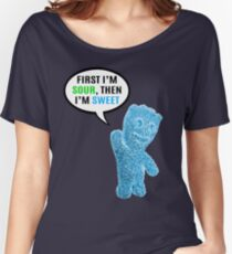 First I'm Sour, Then I'm Sweet Quote Women's Relaxed Fit T-Shirt