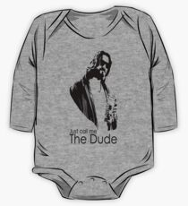 "Just Call Me ""The Dude"" One Piece - Long Sleeve"