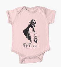 "Just Call Me ""The Dude"" One Piece - Short Sleeve"
