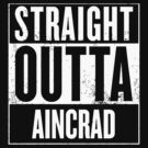 Straight Outta Aincrad by dopefish