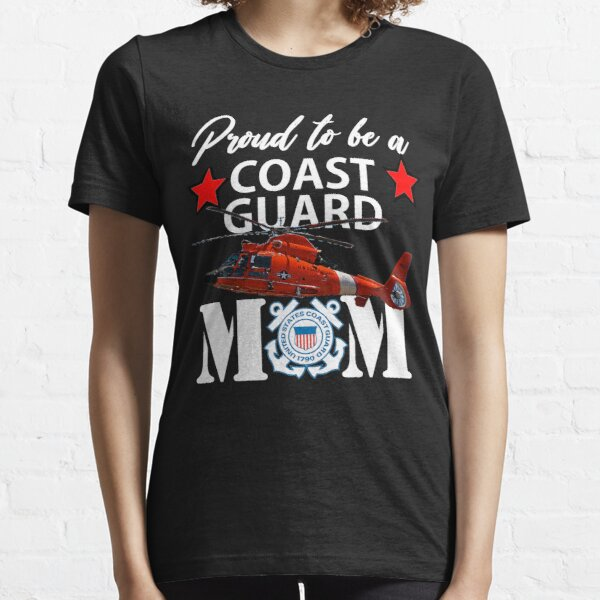 Proud To Be A Coast Guard Mom Design Essential T-Shirt