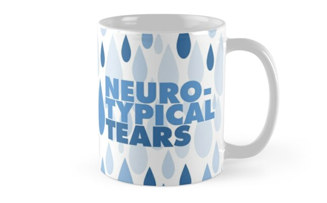 Neurotypical tears by Tabitha Fringe Chase