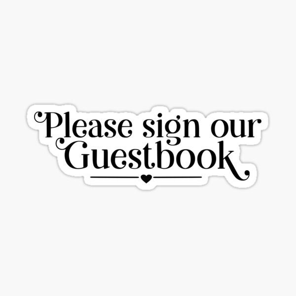 Please Sign Our Guestbook Sticker