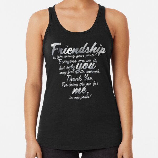Copy of Friendship_quote_in_metal Racerback Tank Top