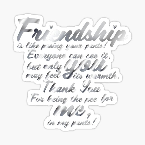Copy of Friendship_quote_in_metal Sticker
