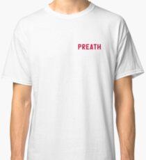 PREATH Classic T-Shirt