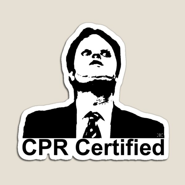 Dwight Schrute CPR Certified  Magnet
