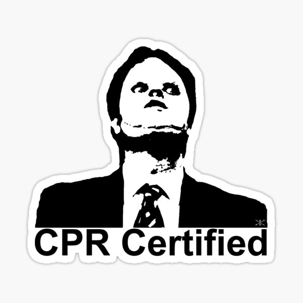 Dwight Schrute CPR Certified  Sticker